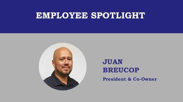 Employee Spotlight - Juan