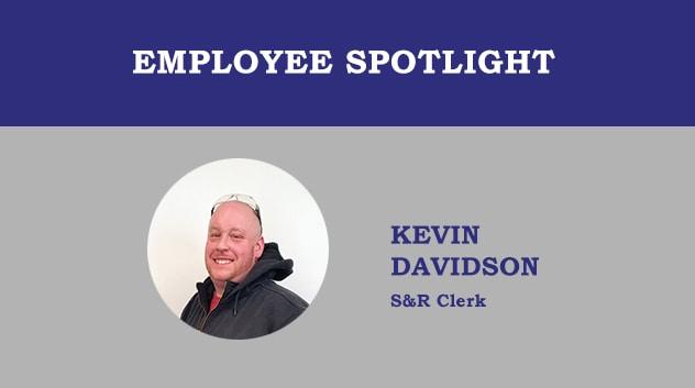 Employee Spotlight - Kevin