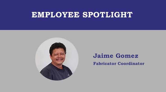 Employee Spotlight - Jaime