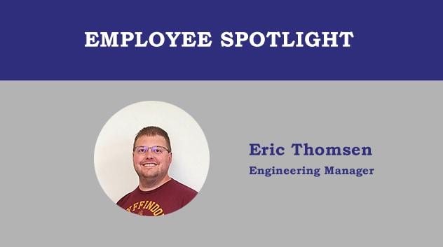 Employee Spotlight - Eric