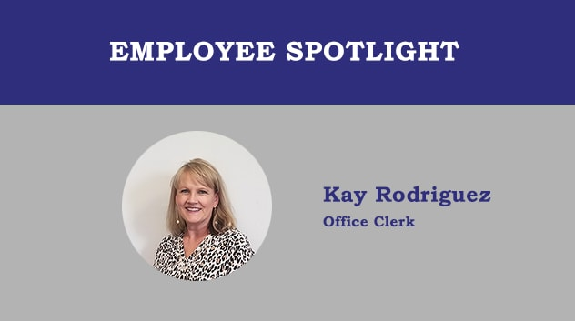 Employee Spotlight - Kay